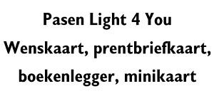 Pasen Light 4 You