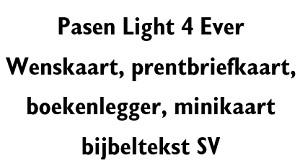 Pasen Light 4 Ever