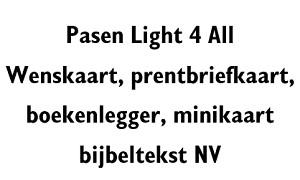 Pasen Light 4 All