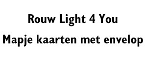 Rouw Light 4 You (2701-2741)