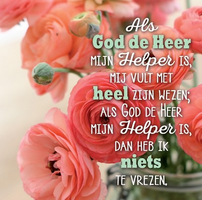 Als God de Heer mijn Helper is