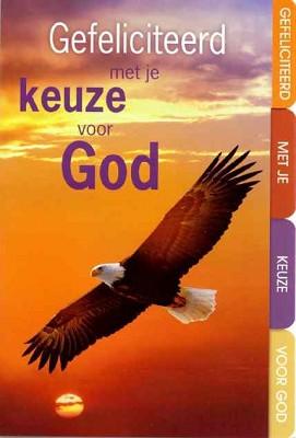 Doop/Belijdenis WK Gef. keuze voor God